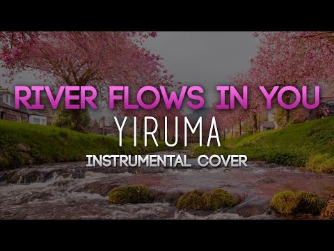 River Flows In You - Yiruma (Cover)