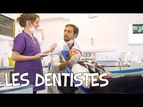 Les dentistes