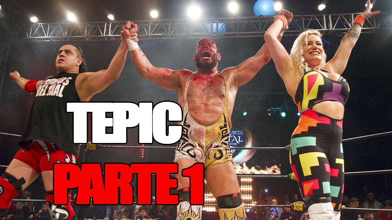 Lucha Libre Aaa Conquista Total En Tepic Parte 1 Lucha Libre Aaa Worldwide