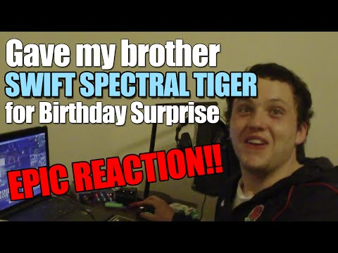 EPIC REACTION TO SWIFT SPECTRAL TIGER SURPRISE ~ BROTHER'S BDAY PRESENT