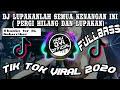 Dj Lupakanlah Semua Kenangan Ini Pergi Hilang Dan Lupakan Full Bass Remix Viral Terbaru   Mp3 - Mp4 Download
