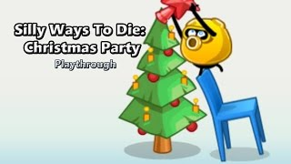 Silly Ways to Die: Christmas Party - Walkthrough