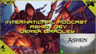 IGN Plagiarism Rundown , RDR 2 & More - Guest Derek Bradley Ashen Lead Dev International Podcast