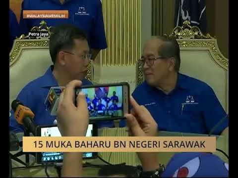 15 muka baharu BN negeri Sarawak