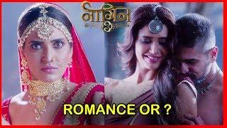 Naagin 3 :Is It Romance Or A Devil Plan | Roohi & Vikrant Romance | Karishma Tanna, Rajat Tokas