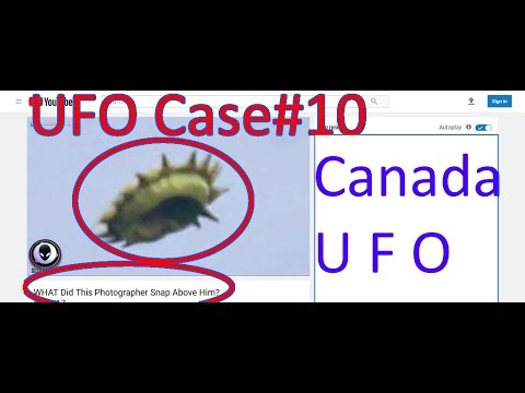Canada Biological UFO (Debunk) - The Out There Channel UFO Case#10 (17Oct2017)