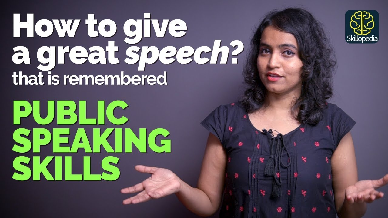 Public Speech Tips Public Speaking Tips How To Give Great Speech Presentation Skills By Skillopedia