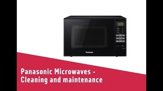 Panasonic Microwaves Cleaning and maintenance