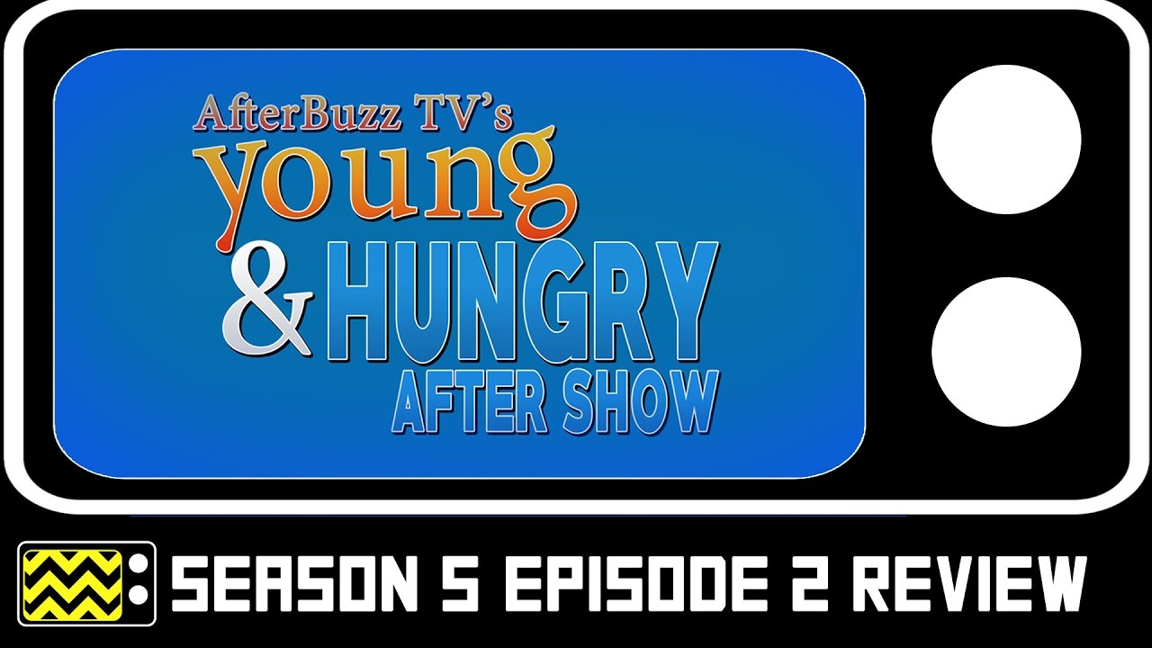 Download Young & Hungry Season 5 Episode 2 Review & After Show   AfterBuzz TV