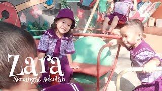 Zara senang bersekolah / anak persiapan berangkat sekolah / sekolah itu menyenangkan