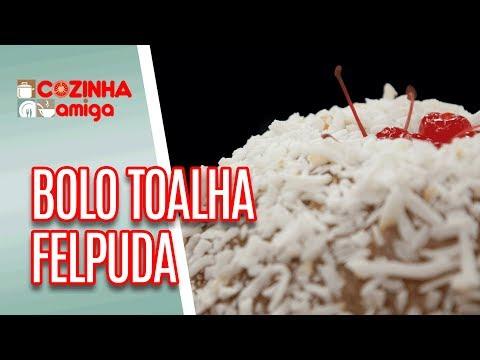 Bolo Toalha Felpuda - Dalva Zanforlin | Cozinha Amiga (24/05/18)
