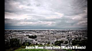 Jamie Woon - Lady Luck (MightyB Remix) YouTube Videos