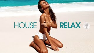 House Relax 2020 (New & Best Deep House Music | Chill Out Mix #57)