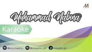 [Karaoke] Muhammad Nabina - Lirik | Music Cover