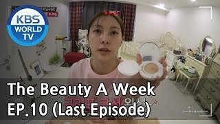 The Beauty A Week | 더 뷰티 어위크 EP10(Final Episode) [SUB : ENG /2018.05.04]