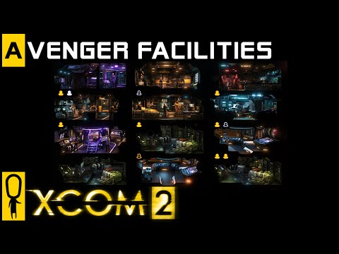XCOM 2 - Facilities Base Management Overview - Preview / Review Gameplay