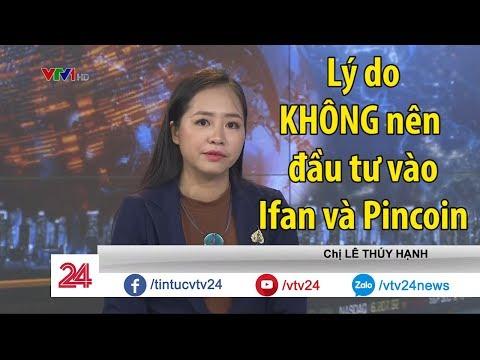 Những dấu hiệu cho thấy Ifan và Pincoin là trò lừa đảo - Tin Tức VTV24