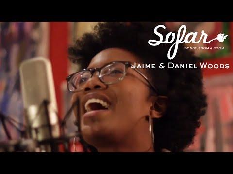 Jaime & Daniel Woods - No Room For Doubt (Lianne La Havas Cover) | Sofar NYC