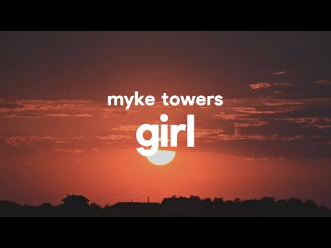 Myke Towers  Girl (Letra)