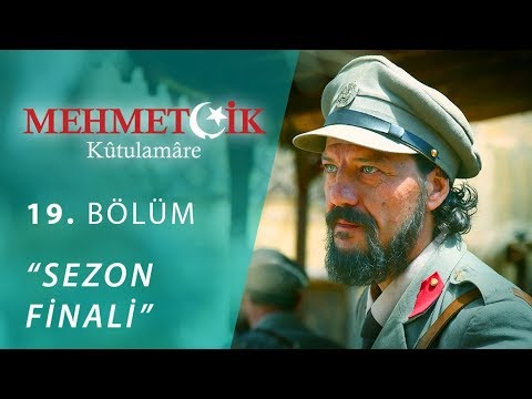 Mehmetçik Kûtulamâre 19.Bölüm Sezon Finali