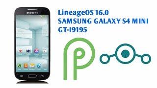 Install LineageOS 16.0 on Samsung Galaxy S4 Mini GT-i9195