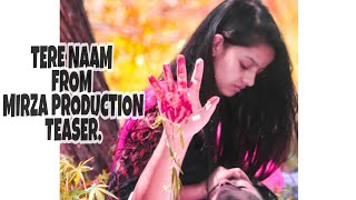 Gambar cover Tere naam song sad song 2018 | latest video song | MIRZA PRODUCTION