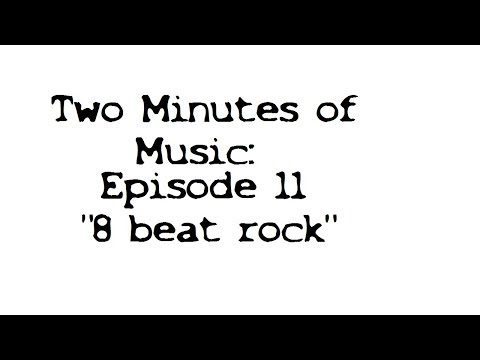 Two Minutes of Music Ep 11