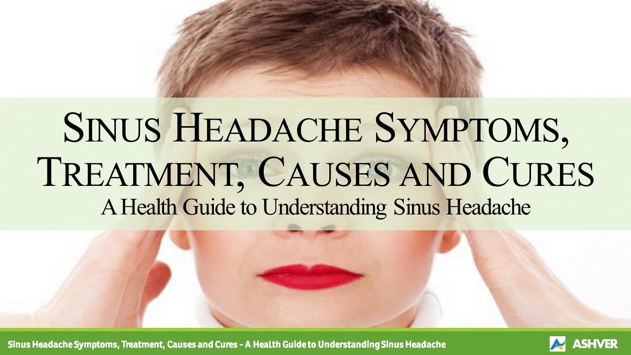 How to treat sinusitis Signs and treatment of sinusitis in adults and children 31