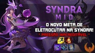 O NOVO META DE ELETROCUTAR NA SYNDRA! *PRESSÃO INACREDITÁVEL* - SYNDRA MID GAMEPLAY [PT-BR]