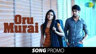 Uyir Mozhi: Oru Murai song promo