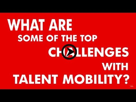 Talent Mobility- Challenges and Technology Solutions