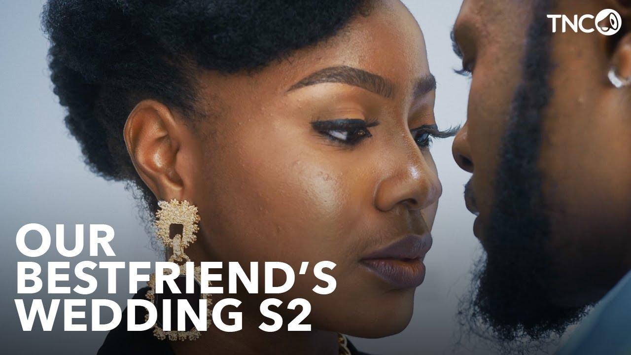 Download Our Best Friend's Wedding YouTube Series (2021) | Season 2 Trailer #1
