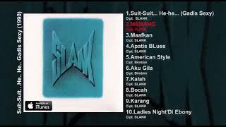 Download Mp3 Album 1 Slank   Suit.. Suit.. He.. He.. He..  Slank Album Stream