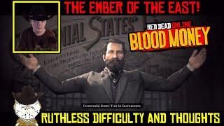 Red Dead Online New Opportunity Mission The Ember Of The East ( Ruthless Difficulty )