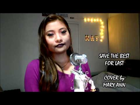 Save the best for last -Cover by Mary Ann