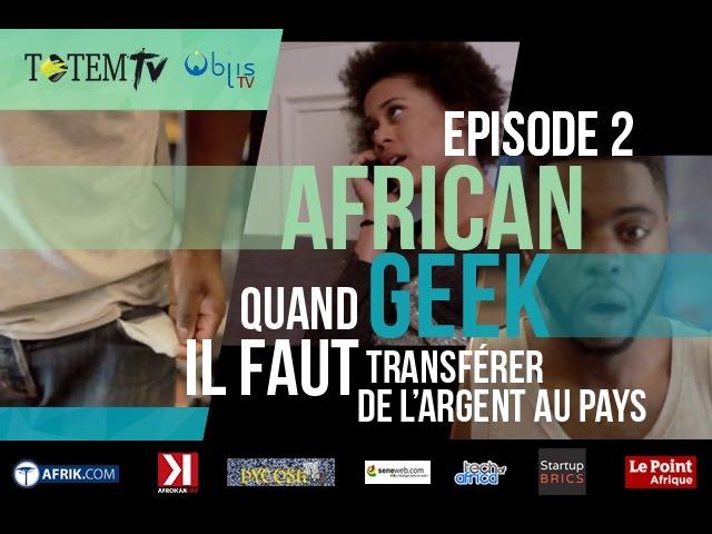 """#AfricanGeek - Episode 2 : """"Transfert d'argent"""" (Websérie)"""