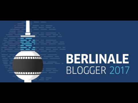 Berlinale-Blogger 2017 - YouTube