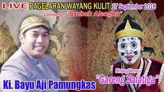 "#LIVE Ki. Bayu Aji Pamungkas  lampahan ""Brubuh Alengka"" - Gareng Salatiga"