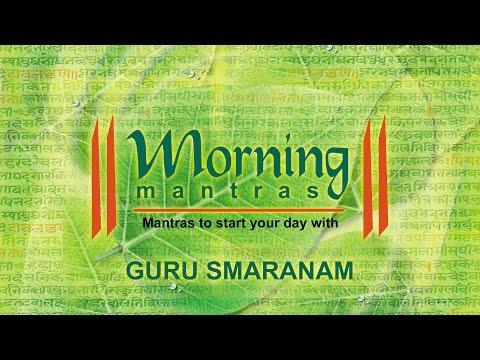 Guru Smaranam   Morning Mantras   Sadhana Sargam   Devotional