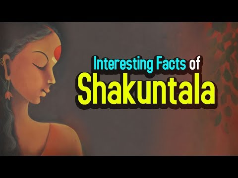 Interesting Facts of Shakuntala | Artha | AMAZING FACTS