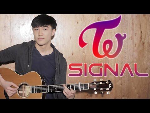 TWICE (트와이스) - SIGNAL (시그널) - Guitar Cover