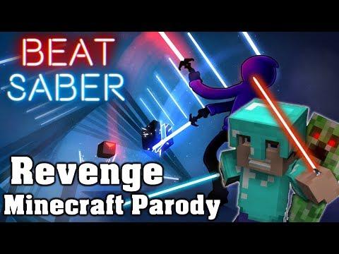 Beat Saber - Revenge - DJ Got Us Fallin In Love Minecraft Parody (Custom Song) | FC