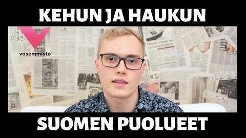 Kehun ja haukun Suomen puolueet