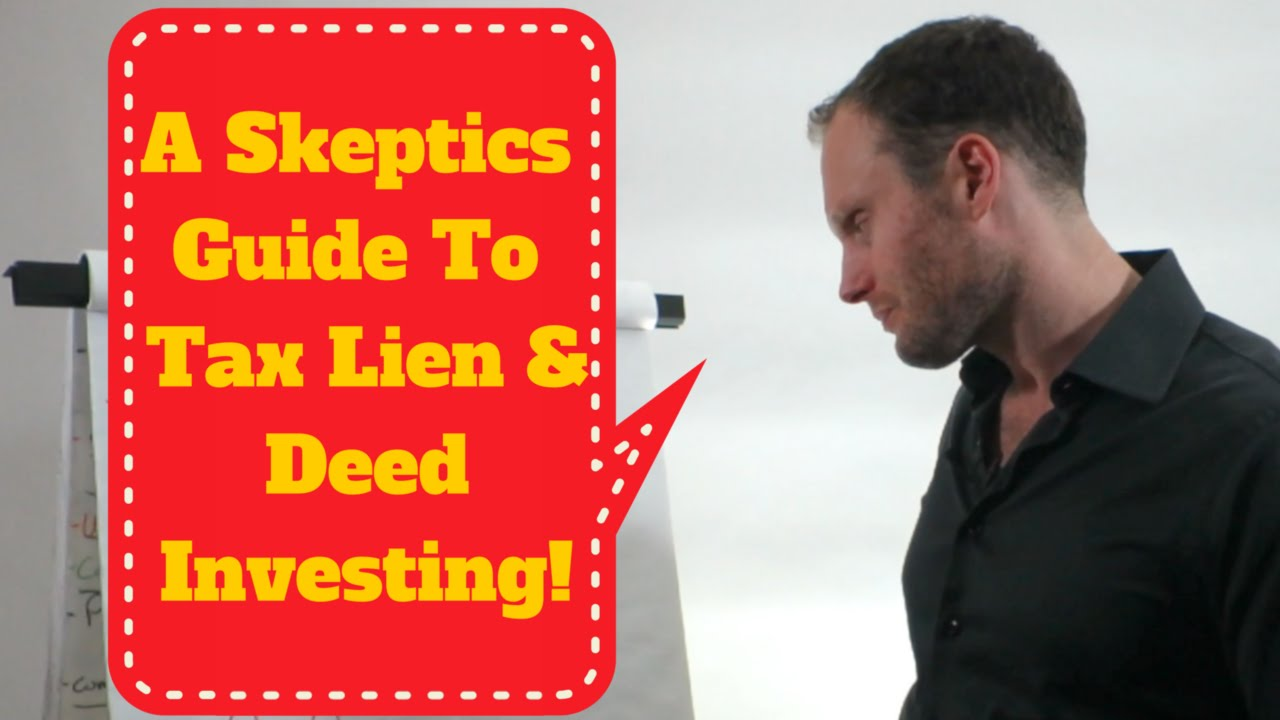 A Skeptics Guide To Tax Lien Deed Investing Tax Lien Certificate