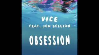Vice - Obsession ft. Jon Bellion [Official Audio]