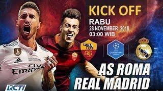 AS ROMA vs REAL MADRID | Prediksi Liga Champions 28 November 2018 | Prediksi Skor Anda?