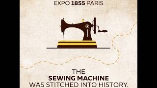 History of Expo | The Sewing Machine