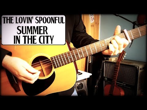 Summer In The City The Lovin Spoonful Guitar Breakdownlesson