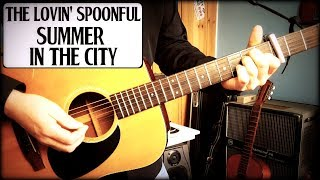 Acoustic Breakdown of The Lovin' Spoonful's - ''Summer in the city'...