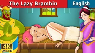 The Lazy Brahmin Story in English | Bedtime Stories | English Fairy Tales